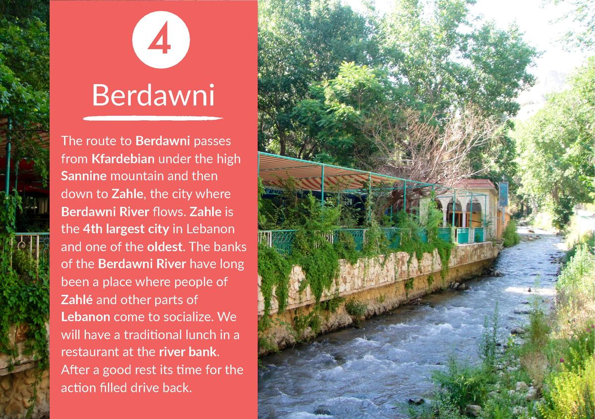 4 Berdawni The route to Berdawni passes from Kfardebian under the high Sannine mountain and then down to Zahle, the city w...