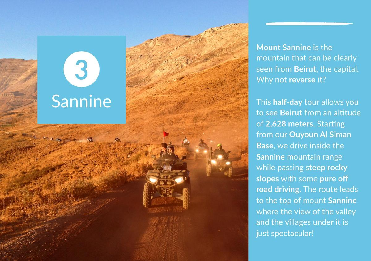 3 Sannine  Mount Sannine is the mountain that can be clearly seen from Beirut, the capital. Why not reverse it  This half-...
